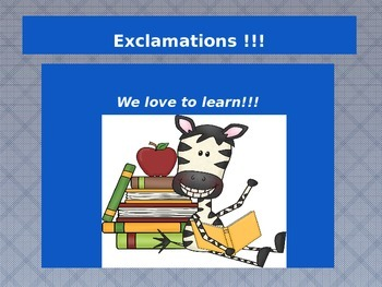 Teaching students about EXCLAMATIONS with a POWER POINT pr