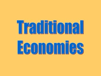 Teaching the Tradition-based Economic System bundle withou