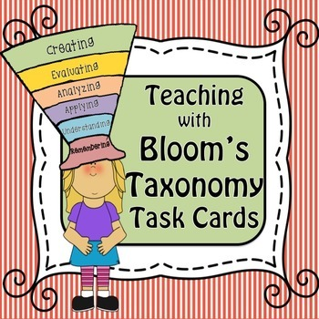 Teaching with Bloom's Taxonomy:  Task Cards