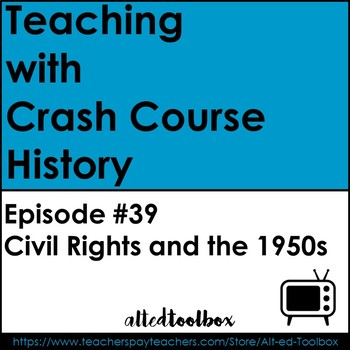 Crash Courses History: Civil Rights and the 1950s