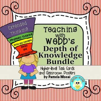 Teaching with Webb's Depth of Knowledge Poster and Task Ca