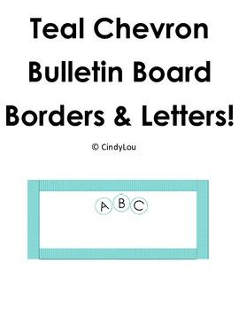 Teal Chevron Bulletin Board Border and Letter Set
