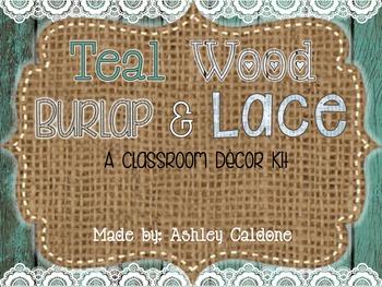Teal Wood, Burlap, and Lace Classroom Decor Kit