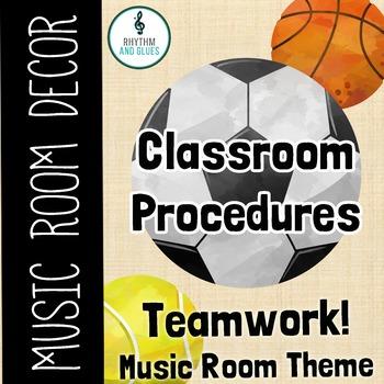 Teamwork Music Room Theme - Classroom Procedures, Rhythm a