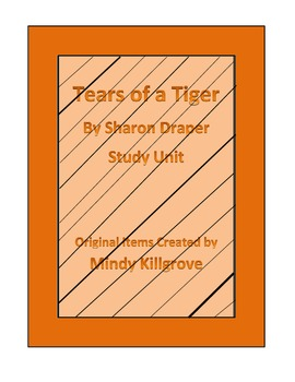 Tears of a Tiger by Sharon Draper Study Unit