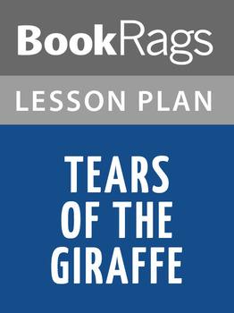 Tears of the Giraffe Lesson Plans