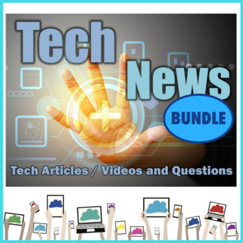 Tech News 2016 Bundle Articles and Questions