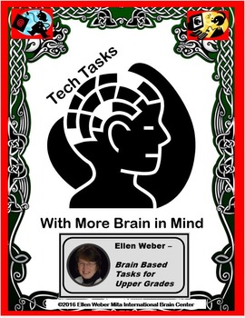 Technology Tasks to Learn with More Brain in Mind