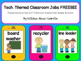 Tech. Themed Classroom Jobs FREEBIE