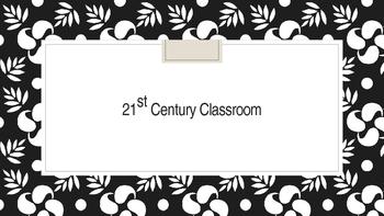 Tech for any classroom: 21st Century Classroom