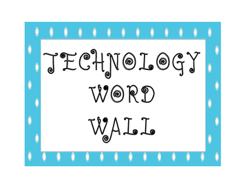 Technology Academic Word Wall for K-5