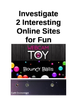 Technology: Investigate 2 Online Sites for Fun: Grades 2-8