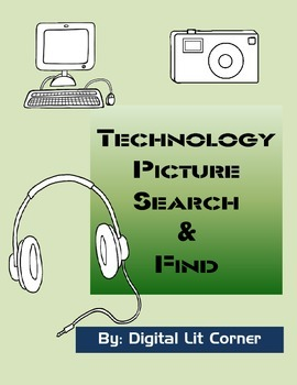 Digital Literacy: Technology Picture Search & Find