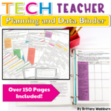 Technology Teacher Planning and Data Binder {2016 Update}