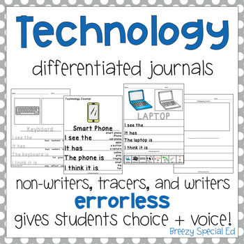 Technology Themed Differentiated Journal Writing for Speci
