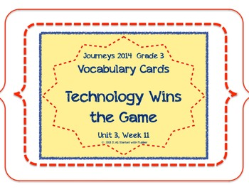 Technology Wins the Game, Vocabulary Cards, Unit 3 Lesson