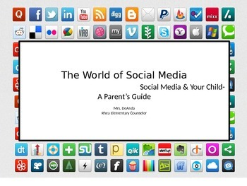 The World of Social Media (parent presentation)