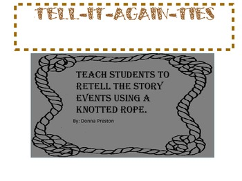 Tell It Again Ties: An Exciting Method for Retelling a Story