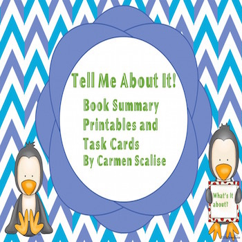Tell Me About It! Summary Printables and Task Cards