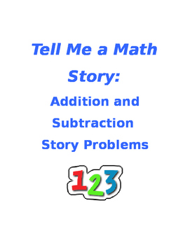 Tell Me a Math Story: Story Problems