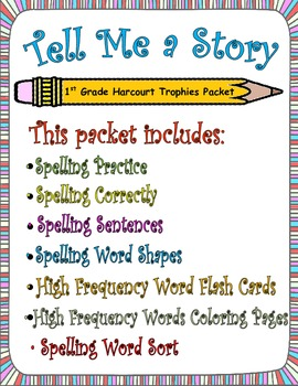 Tell Me a Story:  First Grade Spelling and Sight Words Packet