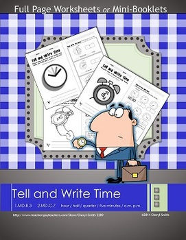Tell and Write Time: Worksheets and/or Mini-Books (Support