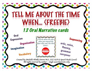 Tell me about the time when.... ORAL NARRATIVE CARDS {FREEBIE}