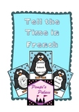 Tell the Time in French penguin mini unit