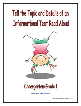 Tell the Topic and Details of an Informational Text Read Aloud