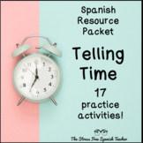 Telling TIME in Spanish PACKET of 17 activities!  La Hora,