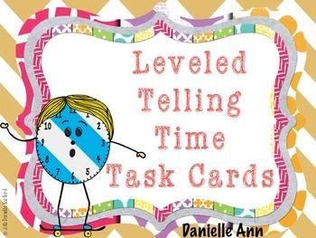 Telling Time Task Cards: Leveled