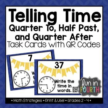 Telling Time: Quarter To, Half Past, Quarter After Task Ca