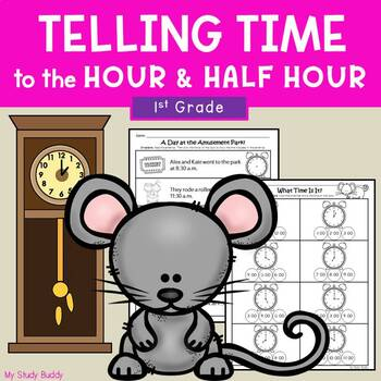 Telling Time to the Hour and Half Hour (Digital & Analog C