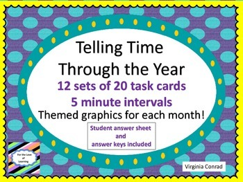 Telling Time All Through the Year---12 sets of task cards-
