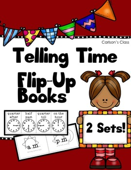 Telling Time Flip Up Books (Sorting Activities)