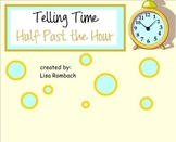 Telling Time  Half Hour (half past) SmartBoard Lesson