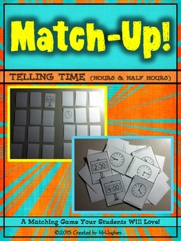 Telling Time (Hour and Half Hour) Match-Up!