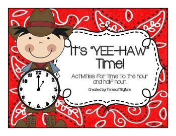 Telling Time ~ Hour and Half Hour ~ Western Theme