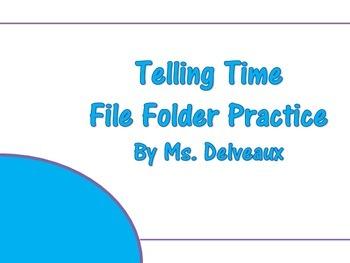 Telling Time Independent File Folder Practice