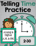 Telling Time Practice - Analog & Digital, A.M. & P.M.