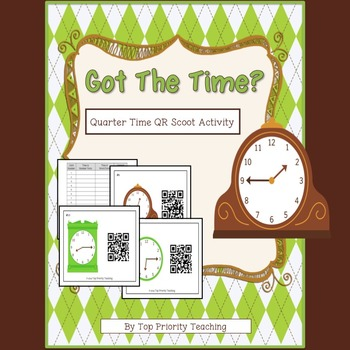 Telling Time Quarter Hour QR Scoot Activity