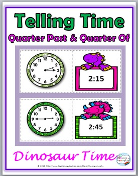 Telling Time - Quarter Past & Quarter Of - Dinosaur Theme