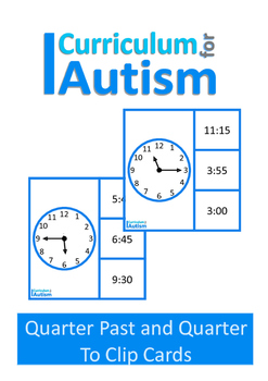 Autism Life Skills Telling Time Quarter Past & To, Special