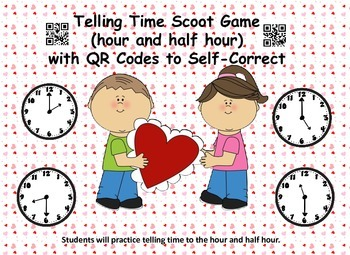 Telling Time Scoot Game (hour and half hour) Valentine's D