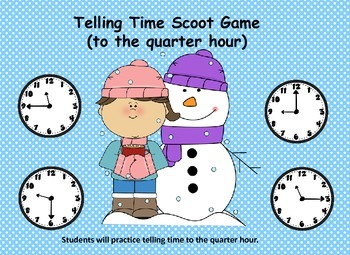 """Telling Time """"Scoot"""" Game               (to the quarter ho"""