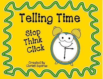 Telling Time   Stop, Think, Click (SMARTBoard Game)