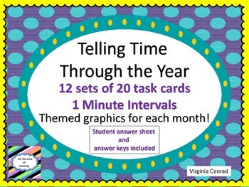Telling Time Through the Year---1 Minute Intervals--12 set