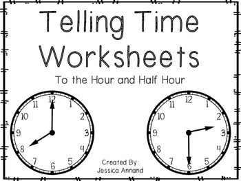 Telling Time Worksheets to the Hour and Half Hour by Jessica ...