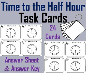 Telling Time to the Half Hour Task Cards/ Telling Time to