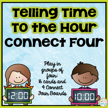 Telling Time to the Hour - Connect Four
